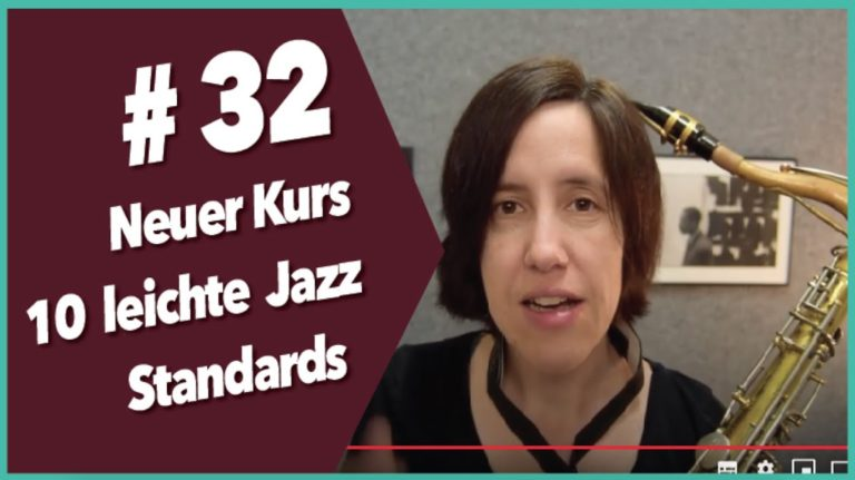 Video #32 Neuer Kurs: 10 leichte Jazz Standards