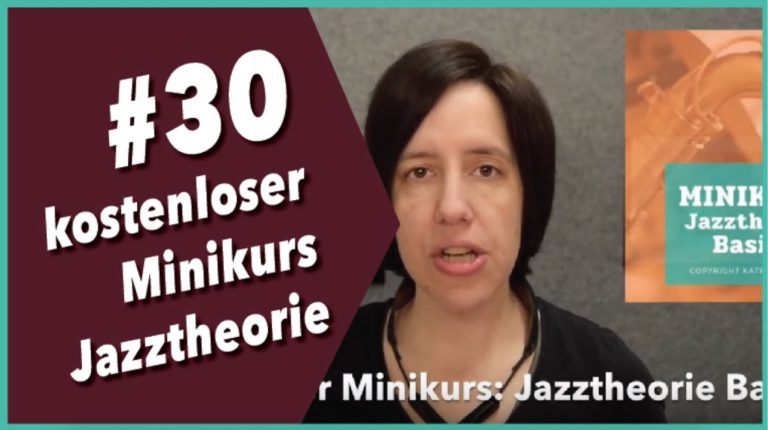 Video #30 Minikurs Jazztheorie Basics