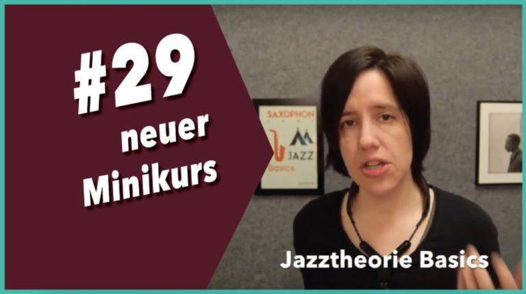 Video #29 Neuer Minikurs Jazztheorie
