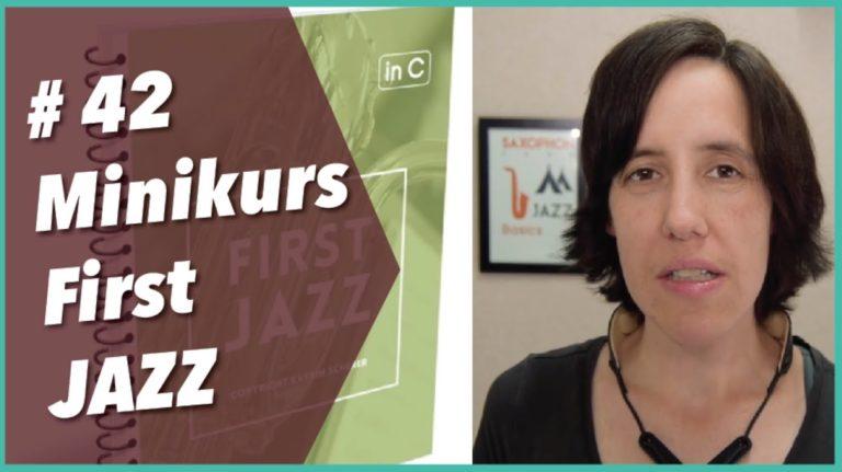 Read more about the article #42 kostenloser Minikurs First JAZZ – lerne nach Gehör zu spielen