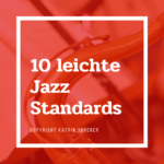10 leichte Jazz Standards
