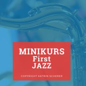 minikurs first jazz