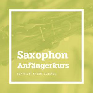 Saxophon Anfängerkurs