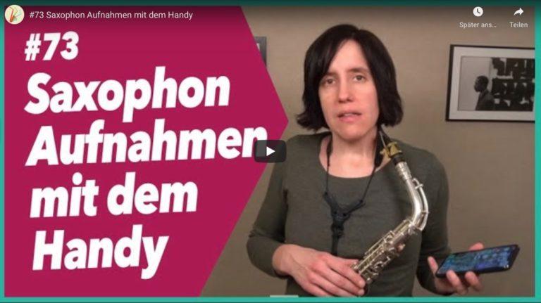 #73 Saxophon Audio Aufnahme mit dem Handy