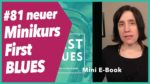 Read more about the article #81 Neuer Minikurs First BLUES