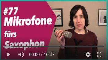#77 Welche Mikrofone fürs Saxophon?