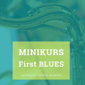 Minikurs First Blues