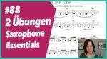 #88 Übungen aus Saxophone Essentials