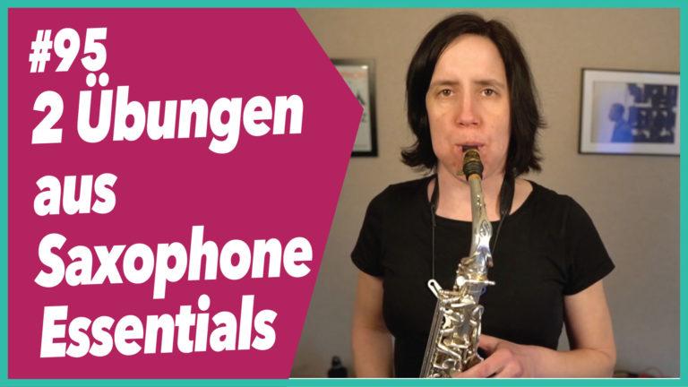 #95 Zwei Übungen aus Saxophone Essentials