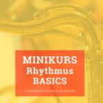 Rhythmus Basics