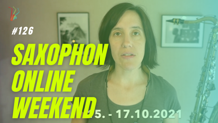 Read more about the article #126 Hinweis: das Saxophon Online Weekend